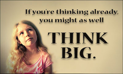 Thought Quote 4 Think Big