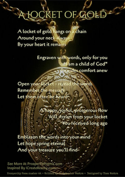 A Locket of Gold - Prosperity Poem 44 by Christopher Westra