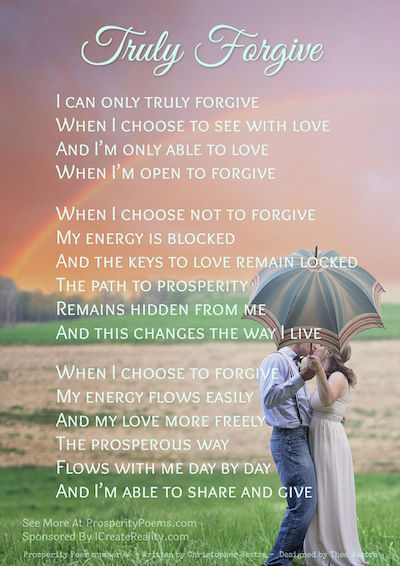 Prosperity Poem 45 - Truly Forgive